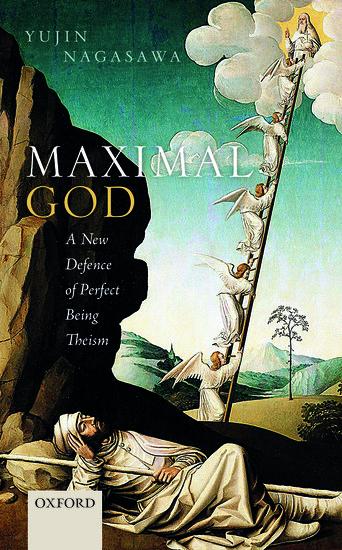 იუჯინ ნაგასავა, მაქსიმალური ღმერთი: სრულყოფილი არსების თეიზმის ახალი დაცვა